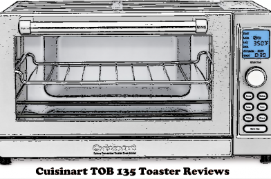 Cuisinart TOB-135 Deluxe Convection Toaster Oven Broiler Reviews